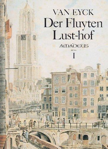 9780015070403: AMADEUS VAN EYCK DER FLUYTEN LUST-HOF, I Classical sheets Recorder