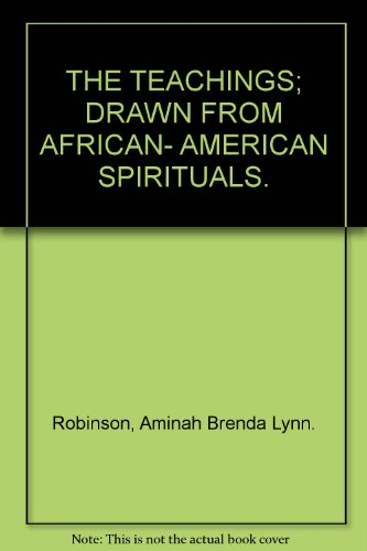 9780015188122: The Teachings: Drawn From African-American Spirituals