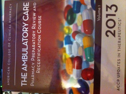 9780015451080: Updates in Therapeutics 2012: The Pharmacotherapy Preparatory Review and Recertification Course Print Book