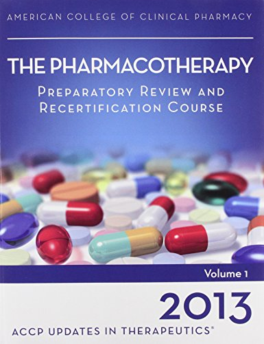 9780015451103: Updates in Therapeutics 2013: The Pharmacotherapy Preparatory Review and Recertification Course Print Book Package with 24.0 Continuing Edu