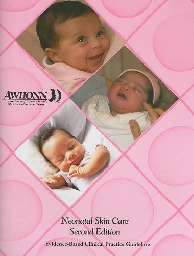 9780015607104: Neonatal Skin Care: Evidence-Based Clinical Practice Guideline