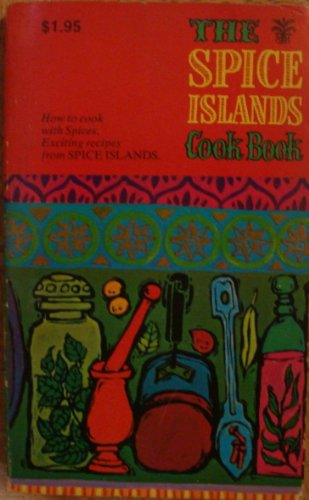 9780016811821: The Spice Islands Cook Book
