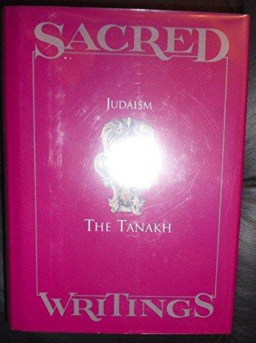 Sacred Writings - Judaism: The Tanakh: Jaroslav Pelikan [Editor]