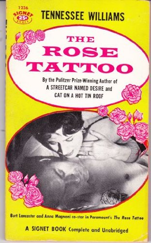 9780017022851: The Rose Tattoo (Signet 1236: Movie Tie-In)