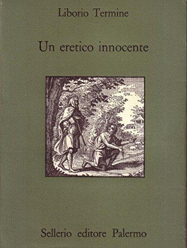 9780017047298: un eretico innocente la sceneggiatura censurata di nino savarese