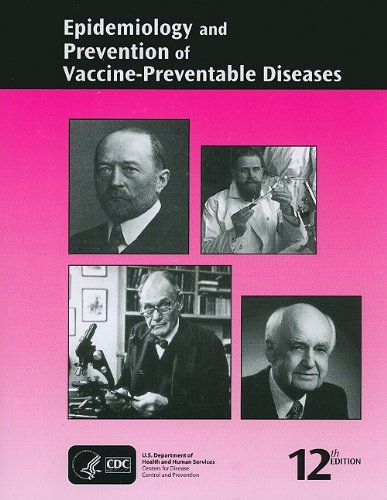 Epidemiology and prevention of vaccine-preventable diseases (10th.