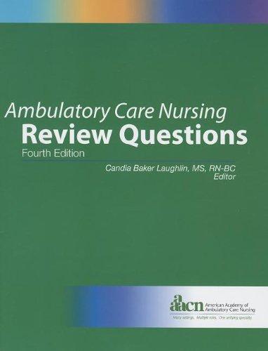 9780017367075: Ambulatory Care Nursing Review Questions 2013