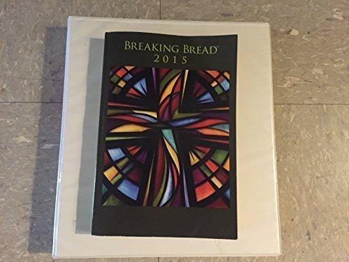 Breaking Bread 2015: OCP