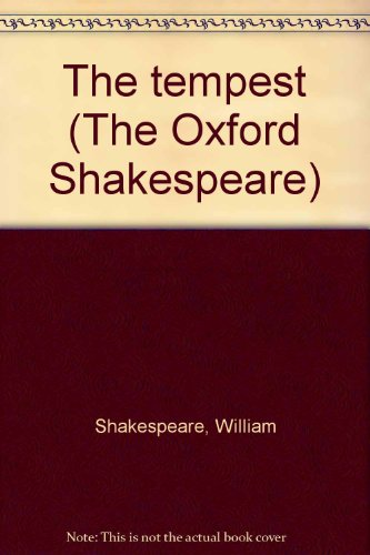 9780019812979: The tempest (The Oxford Shakespeare)