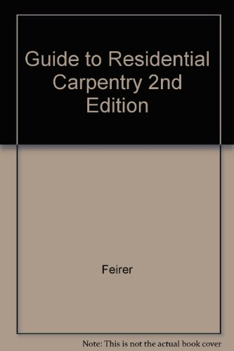 9780020004912: Guide to Residential Carpentry