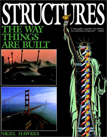 9780020005100: Structures: The Way Things Are Built