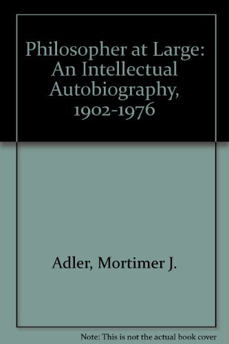 9780020010111: Philosopher at Large: An Intellectual Autobiography, 1902-1976