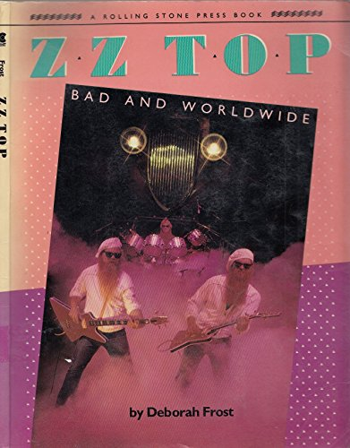9780020029502: Title: ZZ Top Bad and worldwide