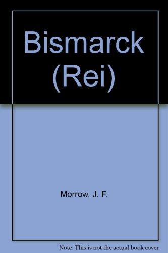 9780020053903: Bismarck (Rei)