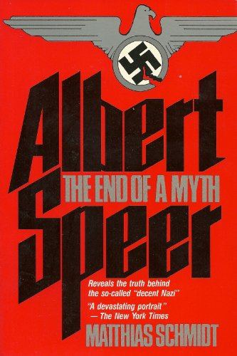 9780020066002: Albert Speer: The End of a Myth