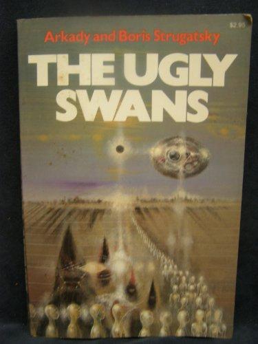 The Ugly Swans (9780020072409) by Arkady Strugatsky; Boris Strugatsky