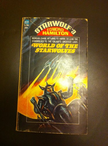 Starwolf #3: World of the Starwolves (9780020077664) by Edmond Hamilton