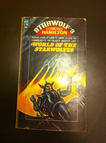 Starwolf #3: World of the Starwolves (0020077661) by Edmond Hamilton