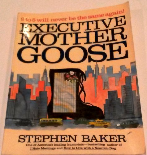 9780020081807: Executive Mother Goose