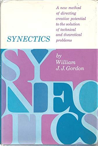 9780020082507: Synectics: The Development of Creative Capacity