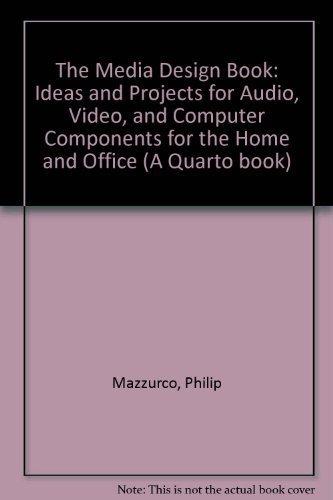 The Media Design Book: Mazzurco Philip