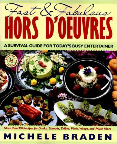 9780020091851: Fast and Fabulous Hors D'Oeuvres: A Survival Guide for Today's Busy Entertainer