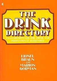 9780020091905: The Drink Directory: 1,025 Recipes for the Home and Professional Bartender