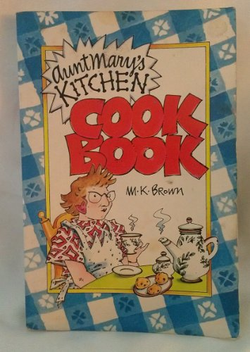 9780020093206: Aunt Mary's Kitchen Cookbook