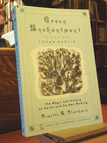 9780020094616: Green Enchantment (American Gardening Classics)