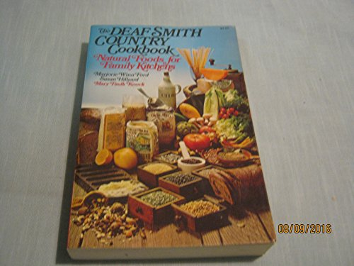 9780020095002: The Deaf Smith Country Cookbook: Natural Foods for Family Kitchens