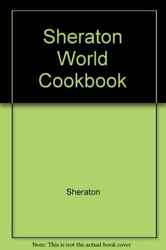 9780020096603: Sheraton World Cookbook
