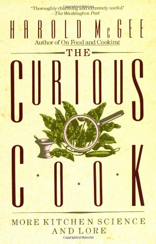 9780020098010: The Curious Cook: More Kitchen Science and Lore