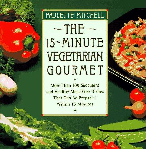 9780020098157: 15 Minute Vegetarian Gourmet