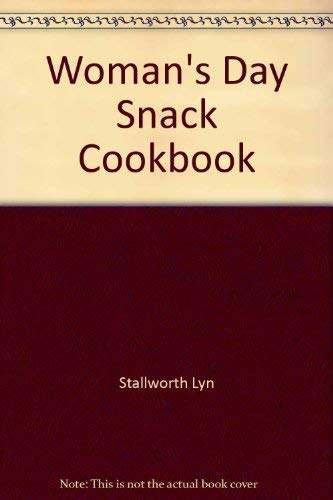 9780020098201: Woman's day snack cookbook