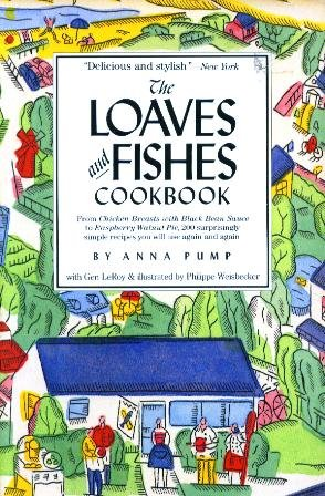 The Loaves and Fishes Cookbook: Anna Pump; Gen
