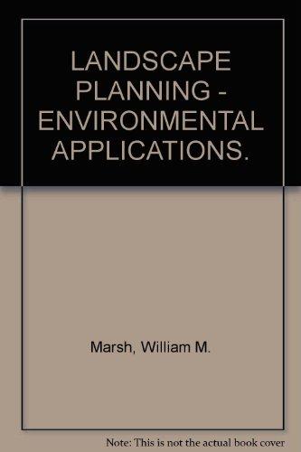 9780020104025: LANDSCAPE PLANNING - ENVIRONMENTAL APPLICATIONS.