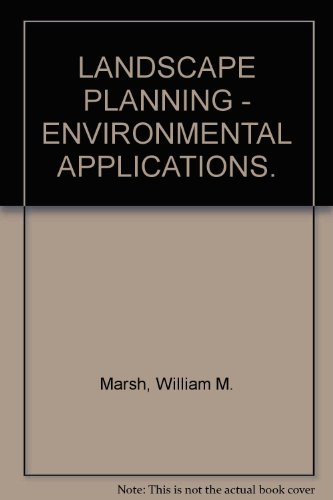 9780020104025: LANDSCAPE PLANNING - ENVIRONMENTAL APPLICATIONS.