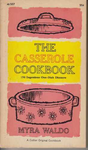 9780020104704: Casserole Cook Book