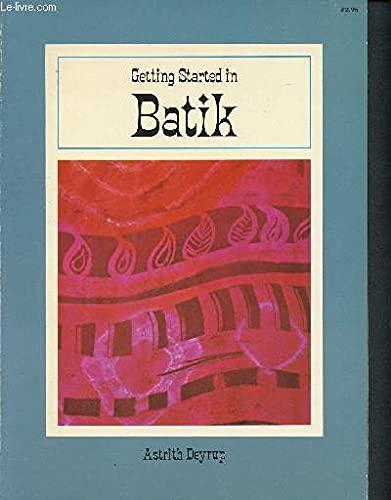 9780020112501: Getting Started in Batik