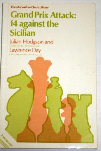 9780020114307: Grand Prix Attack: F4 Against the Sicilian (Macmillan Library of Chess)