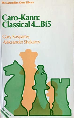 9780020114901: Caro-Kann: Classical 4...Bf5