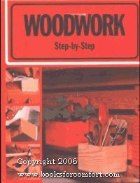 9780020118404: Woodwork step-by-step