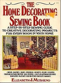 9780020118909: Home Decorating Sewing Book