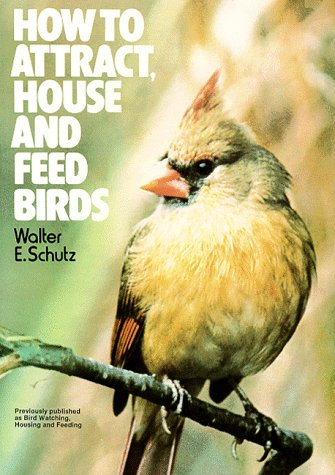 9780020119104: How to Attract, House and Feed Birds: Forty-Eight Plans for Bird Feeders and Houses You Can Make