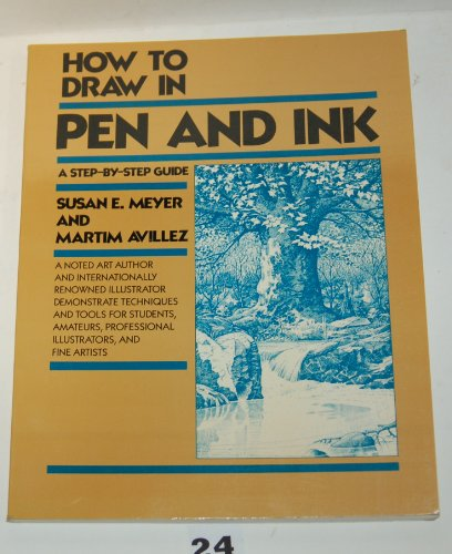 HOW TO DRAW IN PEN & INK,A: Meyer, Sisan E.
