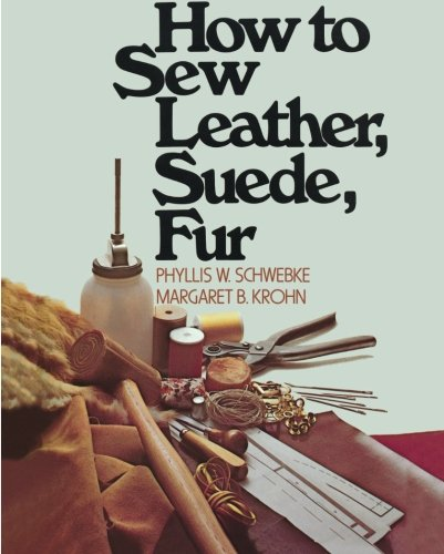 9780020119302: How to Sew Leather, Suede, Fur