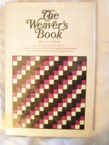 9780020119609: The Weaver's Book: Fundamentals of Handweaving