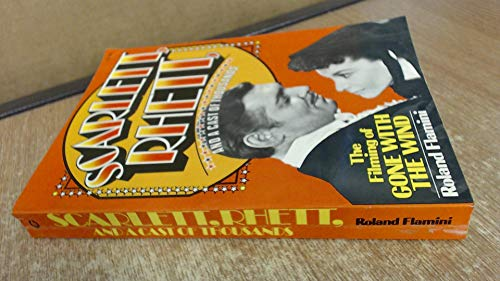 9780020122500: Scarlett, Rhett and a Cast of Thousands