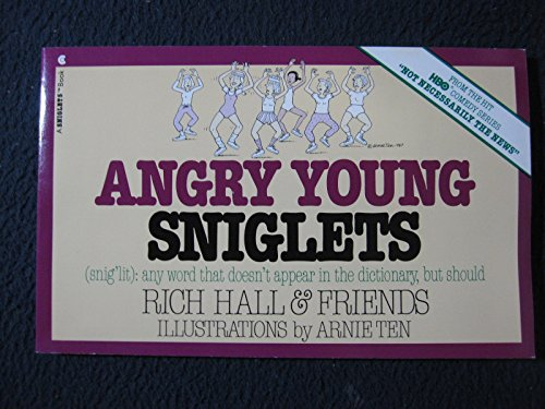 9780020126003: Angry Young Sniglets (Snig'lit : Any Word That Doesn't Appear in the Dictionary, But Should)