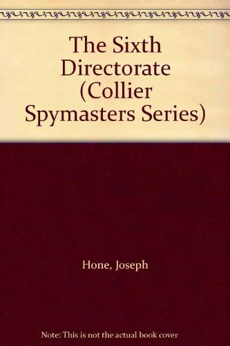 9780020126133: The Sixth Directorate (Collier Spymasters Series)